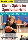 Kleine Spiele im Sportunterricht
