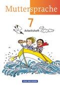 Unsere Muttersprache, Sekundarstufe I, Östliche Bundesländer und Berlin, Neue Ausgabe: 7. Schuljahr, Arbeitsheft