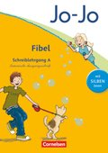 Jo-Jo Fibel, Allgemeine Ausgabe 2011: Schreiblehrgang A Lateinische Ausgangsschrift