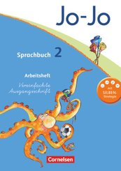 Jo-Jo Sprachbuch, Allgemeine Ausgabe, Neubearbeitung: 2. Schuljahr, Arbeitsheft Vereinfachte Ausgangsschrift