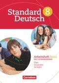 Standard Deutsch: 8. Schuljahr, Arbeitsheft Basis mit Lernstandtests