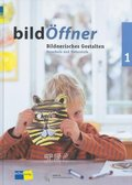 bildÖffner - Bildnerisches Gestalten: Vorschule und Unterstufe. Kindergarten bis 2. Schuljahr; Bd.1