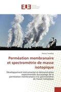 Perméation membranaire et spectrométrie de masse isotopique