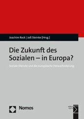 Die Zukunft des Sozialen - in Europa?