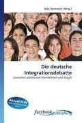 Die deutsche Integrationsdebatte