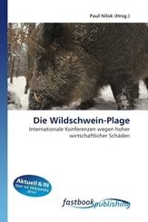 Die Wildschwein-Plage