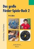 Das große Förder-Spiele-Buch - Bd.2