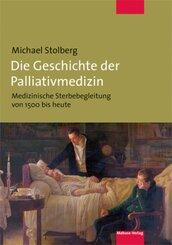 Die Geschichte der Palliativmedizin