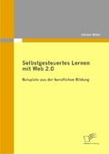 Selbstgesteuertes Lernen mit Web 2.0