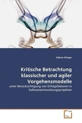 Kritische Betrachtung klassischer und agiler Vorgehensmodelle (eBook, PDF)