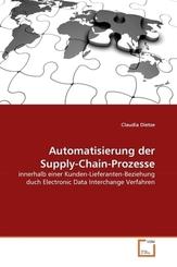Automatisierung der Supply-Chain-Prozesse (eBook, 15x22x0,7)