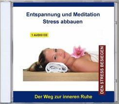 Entspannung und Meditation - Stress abbauen, 1 Audio-CD