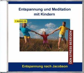 Entspannung und Meditation mit Kindern, 1 Audio-CD