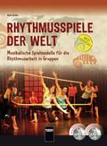 Rhythmusspiele der Welt, m. DVD + Audio-CD