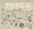 Typex; Ordónez,H.:Typex; Typography. A teaching experience; 233 p. w. 250 figs. (mostly col.).