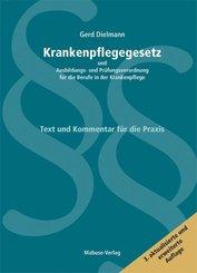 Krankenpflegegesetz und Ausbildungs- und Prüfungverordnung für die Berufe in der Krankenpflege (KrPflG), Kommentar
