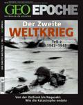 Geo Epoche: Der Zweite Weltkrieg; Nr.44 - Tl.2