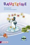 Bausteine Wörterbuch, Ausgabe 2010 m. CD-ROM