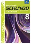 Sekundo, Ausgabe 2009: 8. Schuljahr, Arbeitsheft