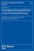 Gleichbehandlungspflichten in der Privatversicherung