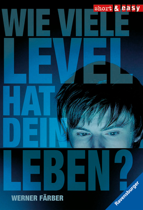 Wie viele Level hat dein Leben?