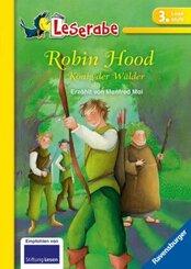 Robin Hood, König der Wälder - Leserabe 3. Klasse - Erstlesebuch für Kinder ab 8 Jahren
