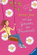 Emma-Jean und das Geheimnis der Freundschaft