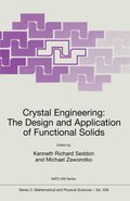 Crystal Engineering: The Design and Application of Functional Solids