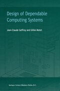 Design of Dependable Computing Systems