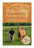 Vollendete Partnerschaft