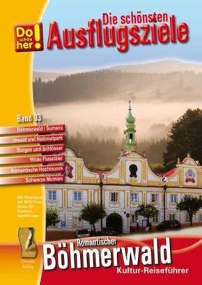 Do schau her!: Kultur-Reiseführer Böhmerwald-Sumava (CR); Bd.3