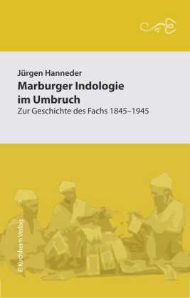 Marburger Indologie im Umbruch