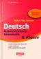 Jeden Tag besser - Deutsch Intensivtraining Grammatik, 6. Klasse