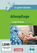 In guten Händen - Altenpflege, Neubearbeitung: ... in der Praxis, CD-ROM; Bd.1/2