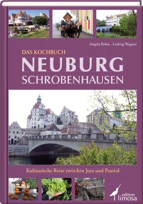 Das Kochbuch Neuburg Schrobenhausen