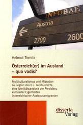Österreich(er) im Ausland, quo vadis?