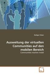 Ausweitung der virtuellen Communities auf den mobilen Bereich (eBook, PDF)