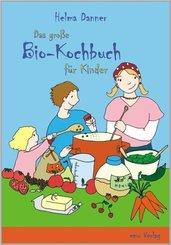 Das große Bio-Kochbuch für Kinder