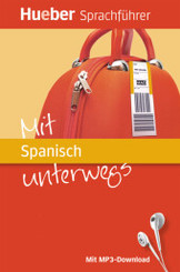 Mit Spanisch unterwegs, m. MP3-Download