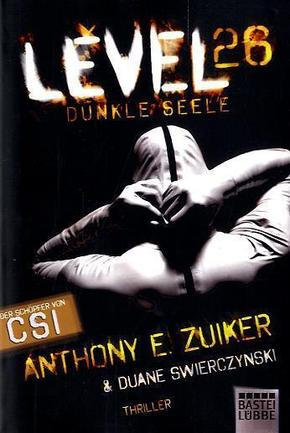 Level 26, Dunkle Seele