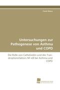 Untersuchungen zur Pathogenese von Asthma und COPD