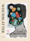 Karl Schlamminger - Wischblätter