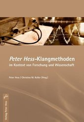 Peter Hess - Klangmethoden im Kontext von Forschung und Wissenschaft