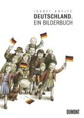 Deutschland. Ein Bilderbuch
