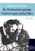 Der Briefwechsel zwischen Friedrich Engels und Karl Marx: 1844-1853; Bd.1