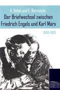 Der Briefwechsel zwischen Friedrich Engels und Karl Marx: 1868-1883; Bd.4