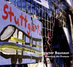 Der Stuttgarter Bauzaun