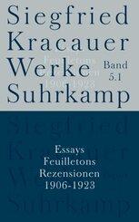 Werke: Essays, Feuilletons, Rezensionen 1906-1923
