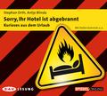 Sorry, Ihr Hotel ist abgebrannt, 1 Audio-CD