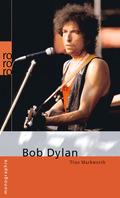 Bob Dylan - Monographie